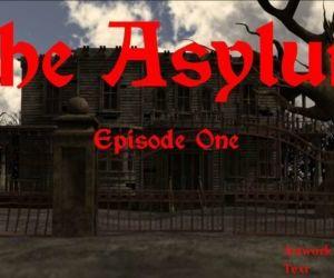 THE ASYLUM - Episode One