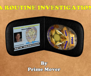 A Routine Investigation