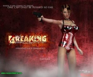 Breaking Point 2- Crazyxxx3D..