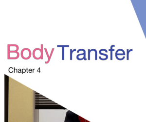 Body Transfer Vol.1 Ch.4
