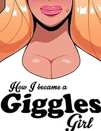 How I Became A Giggles Girl