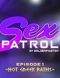 Hot Greek Baths – Sex Patrol 1